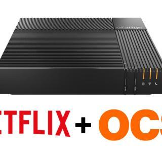 Dernière chance pour la Fibre Orange avec Netflix + OCS à 39,99 €/mois