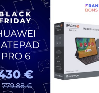 Le pack Huawei MatePad Pro + clavier + stylet perd 350 € pour le Black Friday