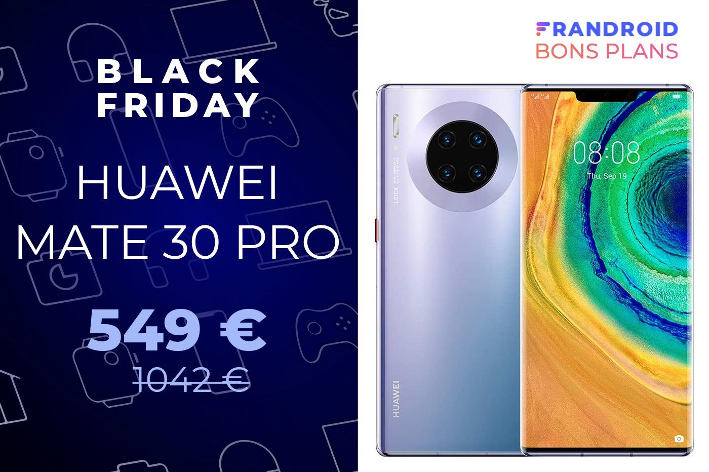 Le premium Huawei Mate 30 Pro est à moitié prix pour le Black Friday