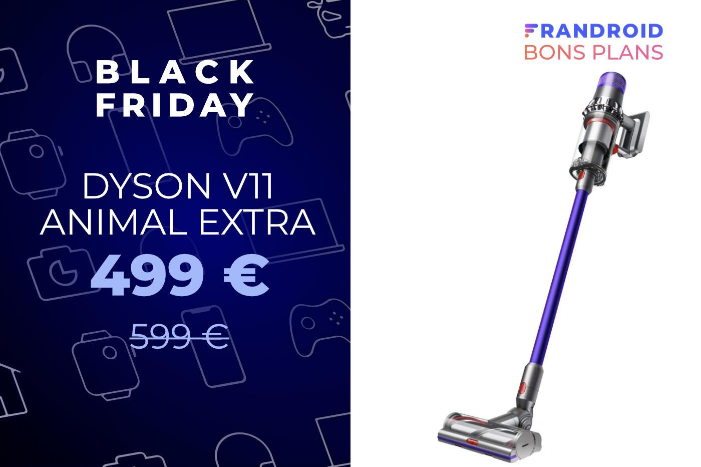 L'excellent aspirateur Dyson V11 Animal Extra est en promo pour le Black Friday