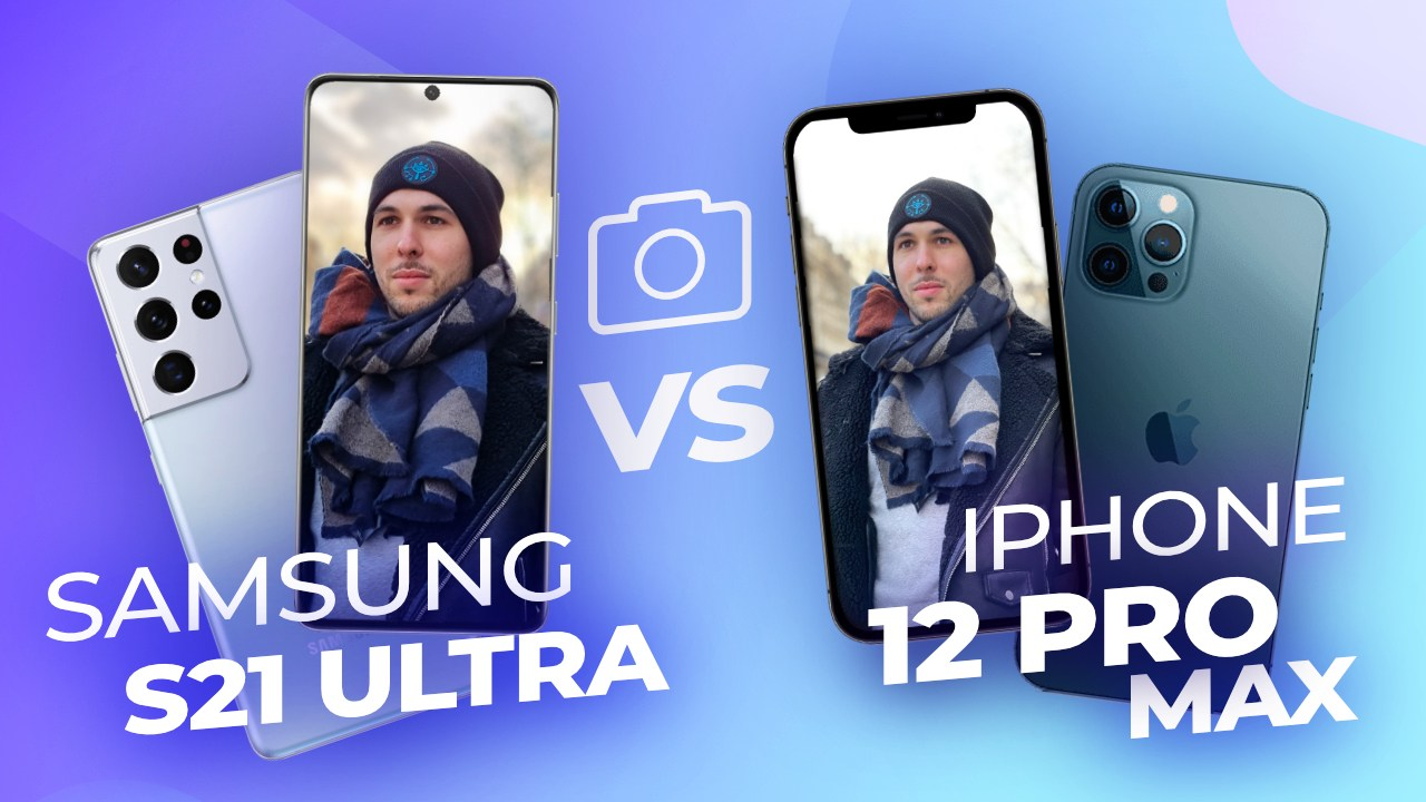Samsung Galaxy S21 Ultra vs iPhone 12 Pro Max : voici notre comparatif photo des deux titans