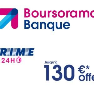 Boursorama banque vous laisse 24h pour recevoir jusqu'à 130 euros de prime