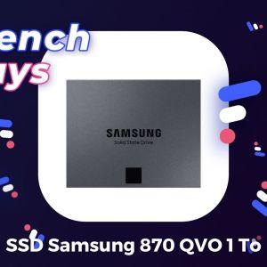 L'excellent SSD Samsung 870 QVO de 1 To est à seulement 77,99 € pour les French Days