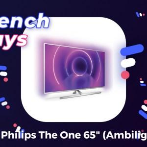 Profitez d'une TV 4K Ambilight 65″ (HDR10+, Dolby Vision) à moins de 700 € pendant les French Days