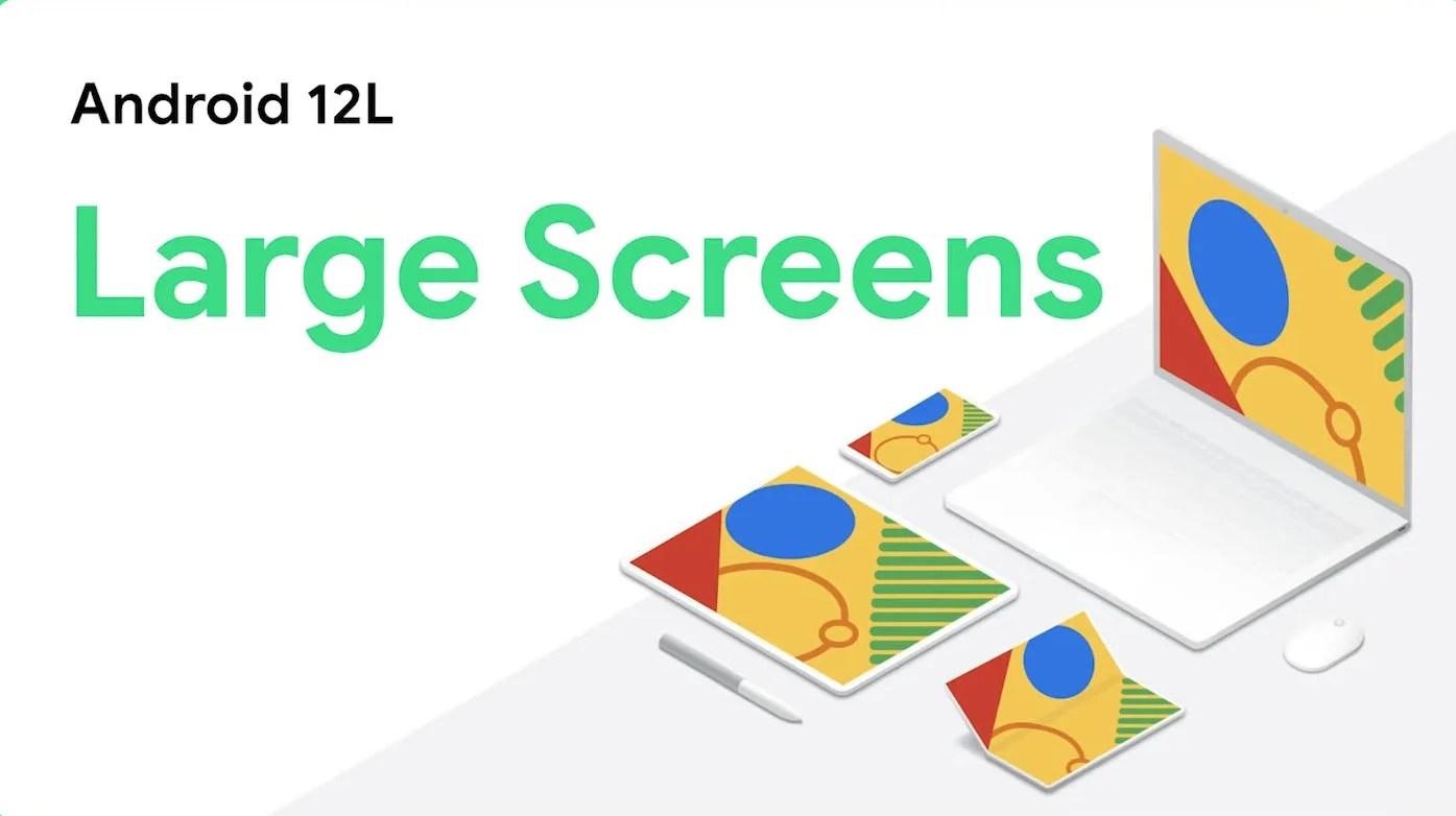 Android 12L : une nouvelle version pour tablettes et smartphones pliables