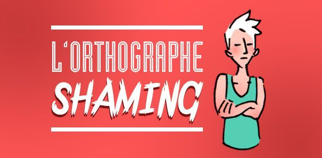 big-orthographe-shaming