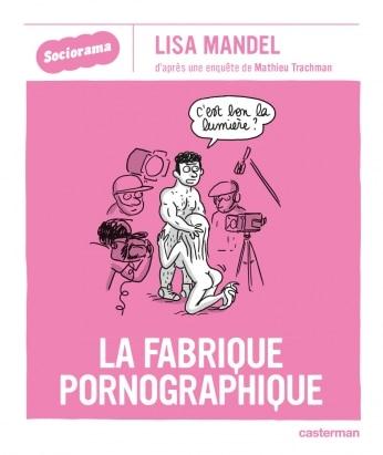 la-fabrique-pornographique-sociorama