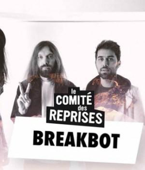 comite-des-reprises-saison-3-breakbot