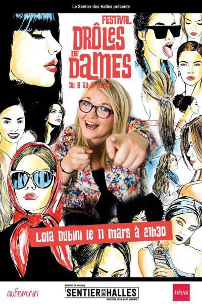 Drôles de Dames spectacle Lola Dubini
