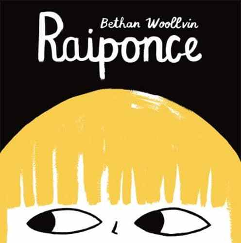 Raiponce, Bethan Woolvin, Albin Michel jeunesse