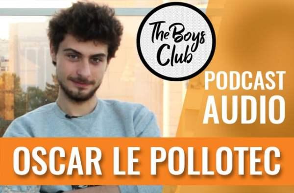 oscar-le-pollotec-charlie-madmoizelle-the-boys-club