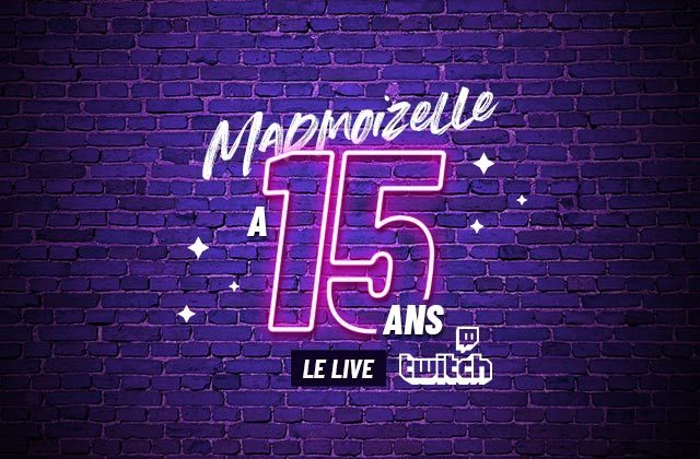 madmoizelle-15-ans-live-twitch