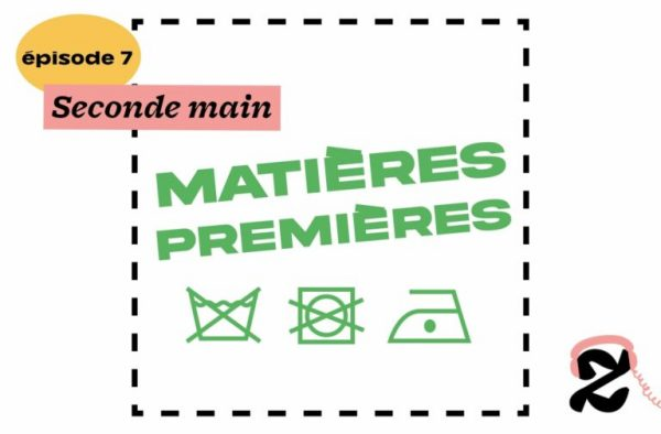 Le 7e épisode de Matières Premières parle de la seconde main, son histoire et ses dérives contemporaines