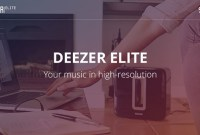 Deezer Elite est disponible en France